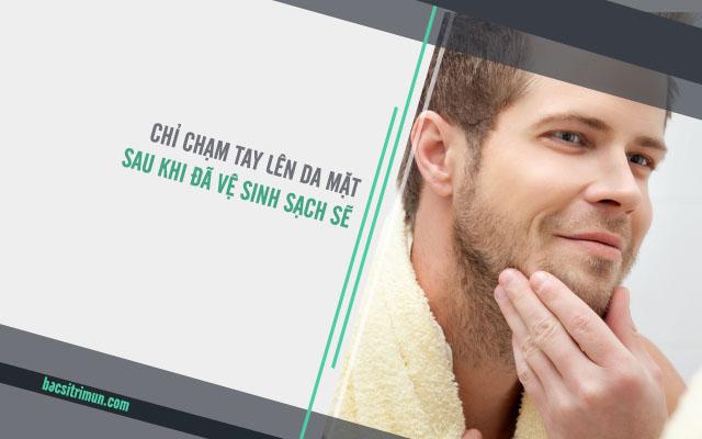 ngăn ngừa mụn cho nam thì không nên chạm tay lên da
