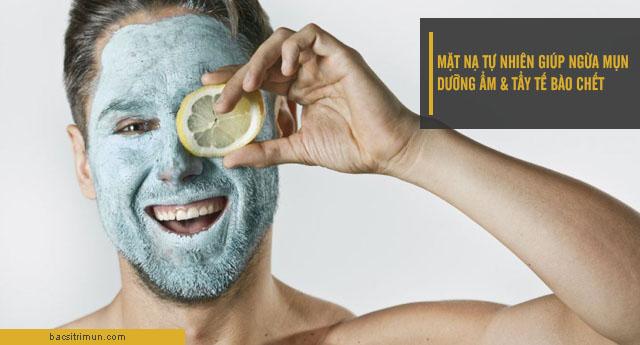 ngăn ngừa mụn cho nam bằng mặt nạ tự nhiên