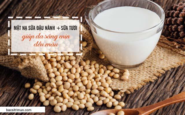 mặt nạ sữa đậu nành sữa tươi