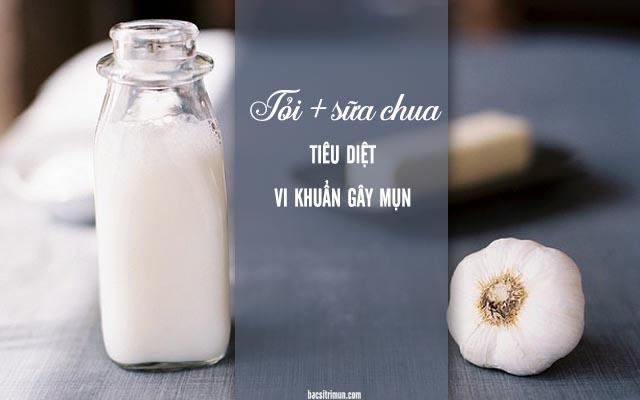 cách trị mụn bằng tỏi và sữa chua