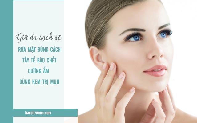 chăm sóc da để trị mụn không dùng thuốc