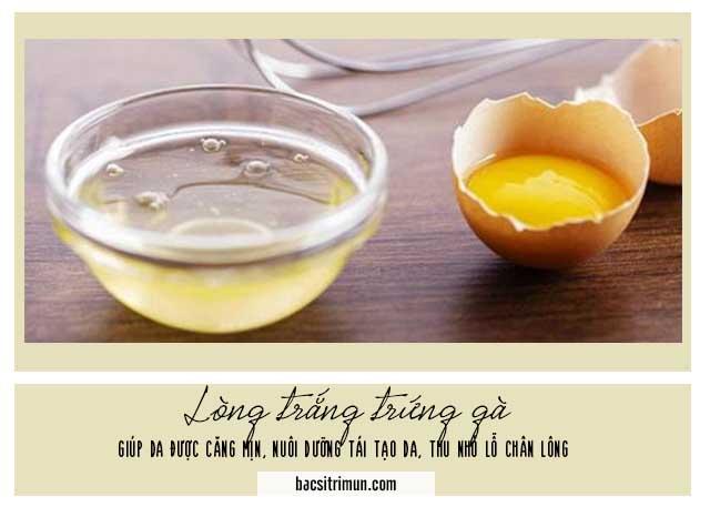 Cách se khít lỗ chân lông trên mặt với lòng trắng trứng gà