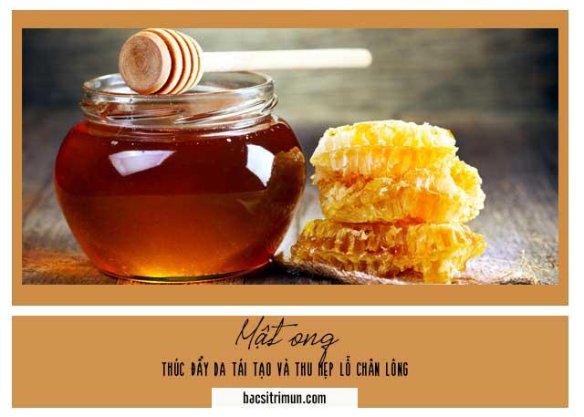 làm se khít lỗ chân lông mặt với mật ong