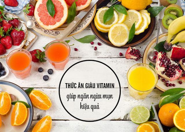 ăn uống ngừa mụn với thực phẩm giàu vitamin