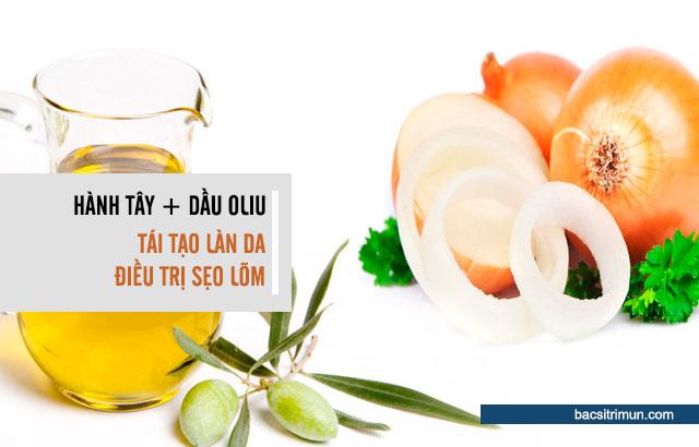 hành tây và dầu oliu trị sẹo lõm do mụn
