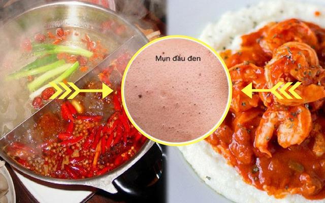 Thức ăn cay nóng là nguyên nhân gây mụn đầu đen
