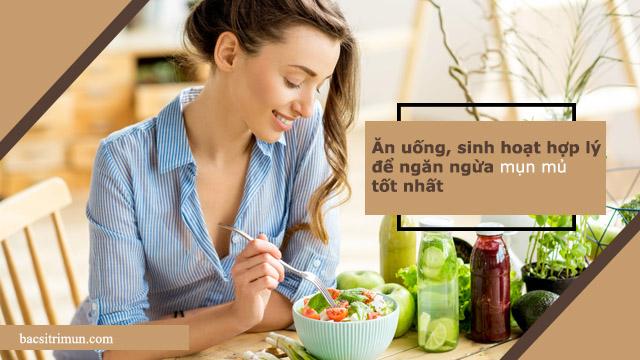cách ngăn ngừa mụn mủ bằng chế độ ăn uống sinh hoạt hợp lý