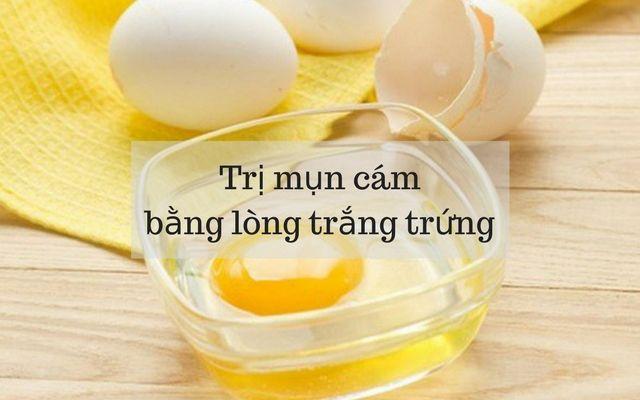 cách trị mụn cám đơn giản bằng lòng trắng trứng