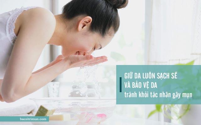 cách ngăn ngừa mụn hiệu quả bằng cách giữ da sạch