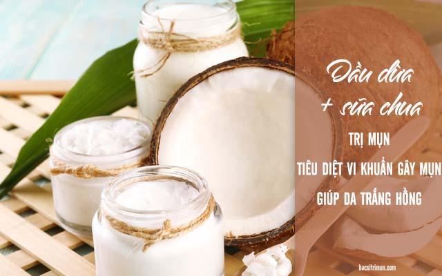Cách trị mụn bằng dầu dừa và sữa chua