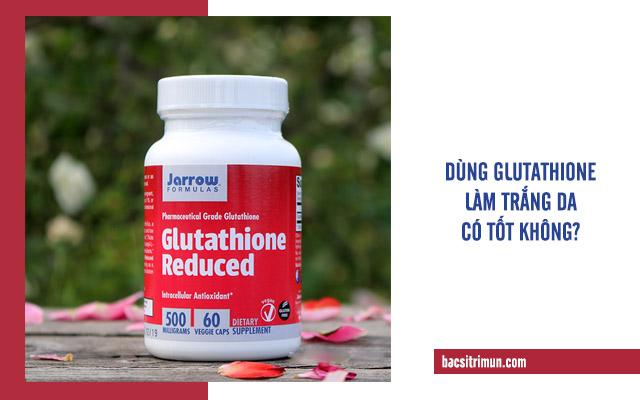 Glutathione làm trắng da