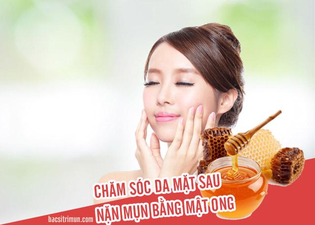chăm sóc da mặt sau khi nặn mụn bằng mật ong