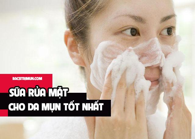 sữa rửa mặt cho da mụn