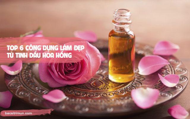 tinh dầu hoa hồng làm đẹp da