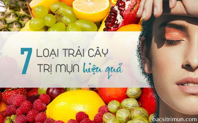 Ăn trái cây gì trị mụn