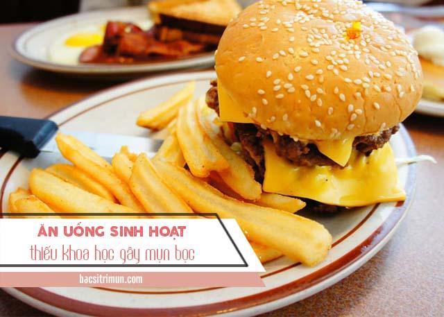 nguyên nhân gây mụn bọc do chế độ ăn uống sinh hoạt