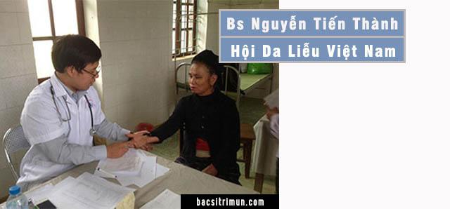 Nguyễn Tiến Thành là bác sĩ khám da liễu tốt ở Hà nội