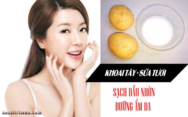 cách giảm nhờn trên da mặt bằng khoai tây, sữa tươi