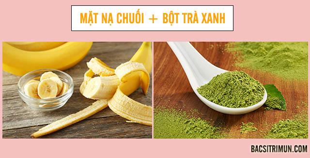 Dùng chuối và bột trà xanh làm mặt nạ trị mụn cho da khô