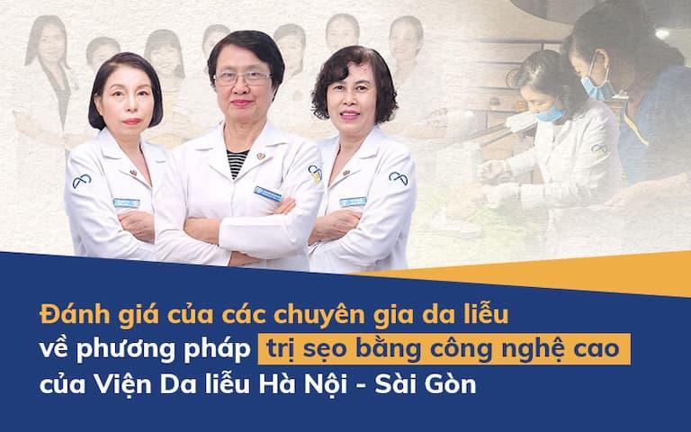 Phương pháp điều trị sẹo tại Viện Da liễu được cố vấn bởi đội ngũ chuyên gia hàng đầu và thực hiện bởi kỹ thuật viên lành nghề