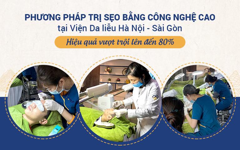 Phương pháp trị sẹo bằng công nghệ cao tại Viện Da liễu Hà Nội - Sài Gòn cho hiệu quả vượt trội