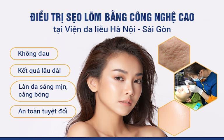 Giải pháp hiện đại giúp điều trị sẹo lõm, sẹo rỗ tại viện da liễu Hà Nội - Sài Gòn